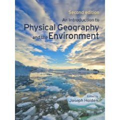 An Introduction to Physical Geography and the Environment Pack