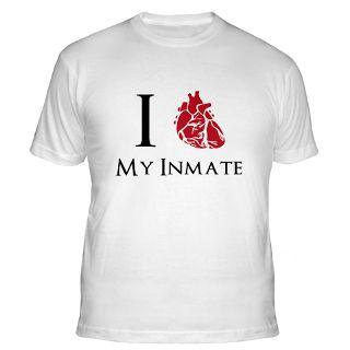 Love My Inmate T Shirts  I Love My Inmate Shirts & Tees