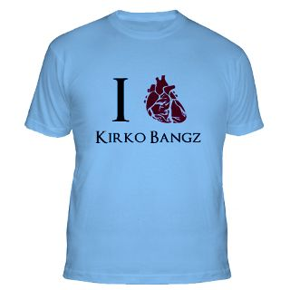 Love Kirko Bangz Gifts & Merchandise  I Love Kirko Bangz Gift Ideas