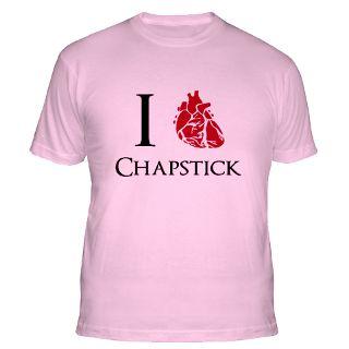 Love Chapstick T Shirts  I Love Chapstick Shirts & Tees