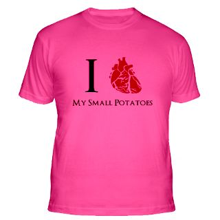 Love My Small Potatoes Gifts & Merchandise  I Love My Small