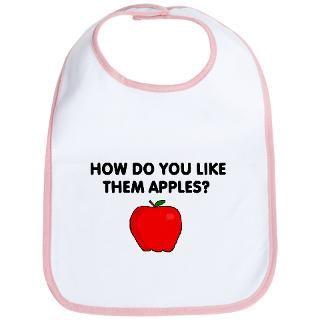 Adult Humor Gifts > Adult Humor Baby Bibs > CUTE SAYINGS APPLE BABY