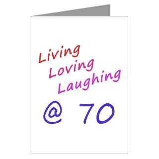 Living Loving Laughing At 70 Greeting Cards (Pk of