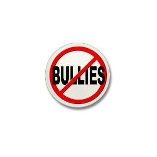 Anti Bullying Button Anti Bullying Buttons, Pins, & Badges Funny