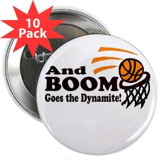 And Boom Goes the Dynamite 2.25 Button (10 pack)