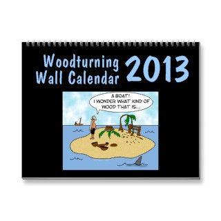 Woodturner Gift Woodturning Wall Calender 2013 Wall Calendars