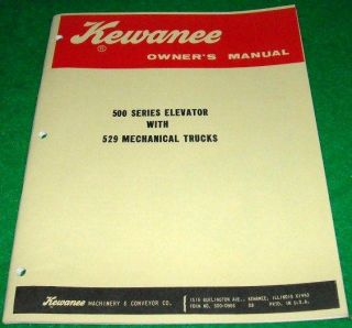 Kewanee Owners Manual Model 500 Elevator 529 Trucks