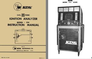 King Dial A Tronic Ignition Analyzer Model 514 Instruction Manual