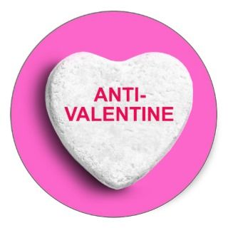 ANTI VALENTINE CANDY HEART ROUND STICKER