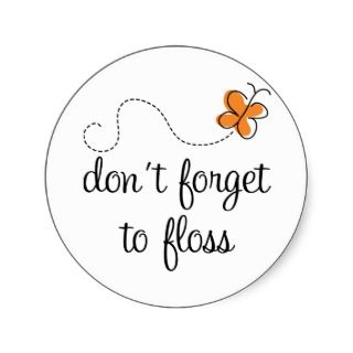 Fun Dental Dont Forget To Floss Dentist Gift Round Sticker