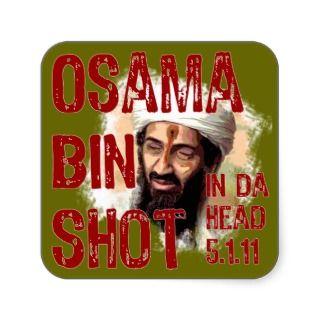 Osama bin Shot Stickers