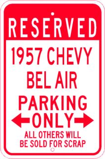 1957 57 Chevy Bel Air Parking Sign