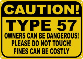 Cadillac Type 57 Owners Dangerous Sign