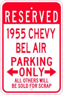 1955 55 Chevy Bel Air Parking Sign