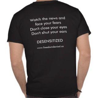 Freedom Denied   Desensitized Black T Shirt