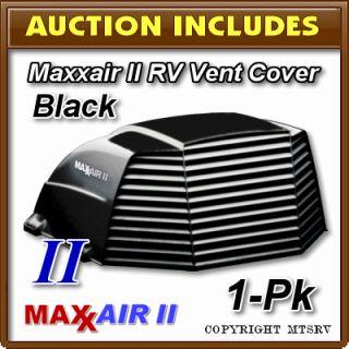 Maxxair II RV Vent Cover Black 1 Pack Brand New Maxx Max Air 2 Trailer