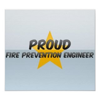 Proud Fire Prevention Engineer Poster