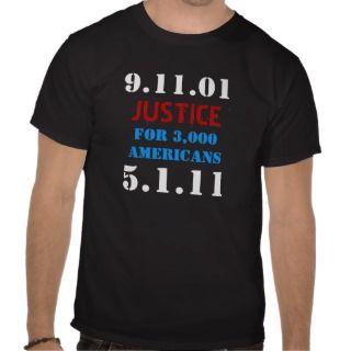 Osama Bin Laden Dead   911 Justice Tshirts