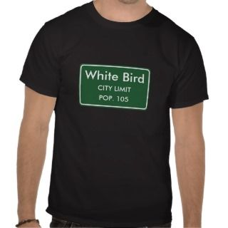 White Bird, ID City Limits Sign Tees