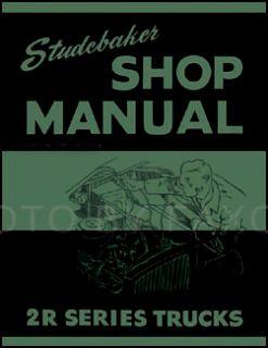 Studebaker 2R Truck Shop Manual 1949 1950 1951 52 1953