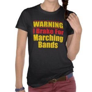 Funny Marching Band T Shirt