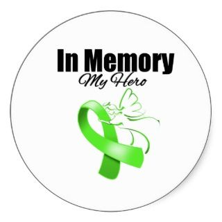 Lime Green Ribbon In Memory of My Hero Round Sticker