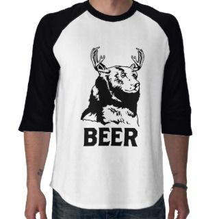Bear + Deer = Beer T shirts