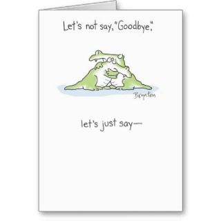 Goodbye Greeting Cards, Note Cards and Goodbye Greeting Card Templates