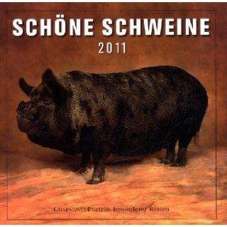 Schöne Schweine 2011: Andy Case, Andrew Perris: Bücher