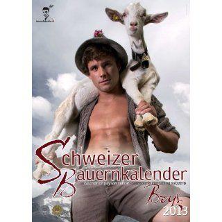 Schweizer Bauernkalender 2013 Boys Der Kalender von dem alle sprechen
