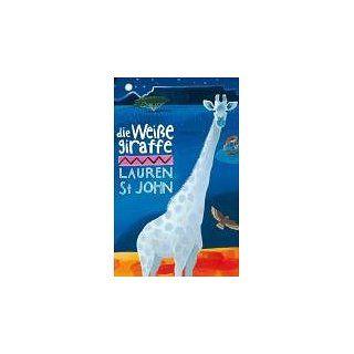 Die weiße Giraffe David Dean, Lauren St. John, Christoph