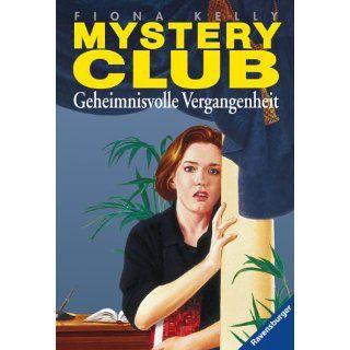 Geheimnisvolle Vergangenheit Fiona Kelly, Simone Wiemken