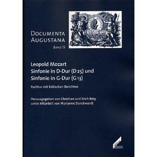 Leopold Mozart: Sinfonie in D Dur (D 25) und Sinfonie in G Dur (G 13