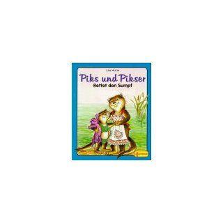 Piks und Pikser, Rettet den Sumpf Lisa McCue, Nancy Hall
