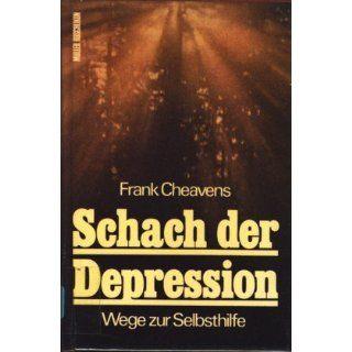 Schach der Depression Wege zur Selbsthilfe Frank Cheavens
