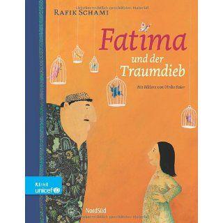 Fatima und der Traumdieb Ulrike Baier, Rafik Schami