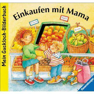 Einkaufen mit Mama: Bilderbuch mit Gucklöchern: Ruth