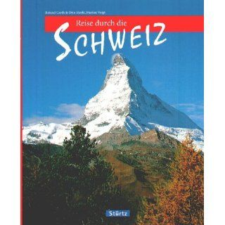 Reise durch die Schweiz Roland Gerth, Otto Merki, Marion