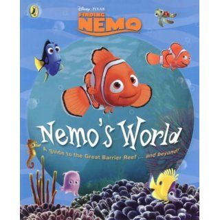 Nemos World From the Great Barrier Reef and Beyond (Finding Nemo
