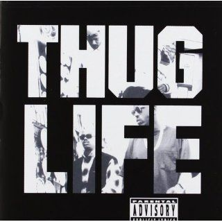 Thug LifeVol.1 (Explicit Version) (Re Release) Musik