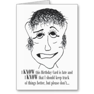 Know This Birthday Card   Belated Birthday Card