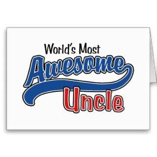 Cards, Note Cards and Funny Uncle Birthday Greeting Card Templates