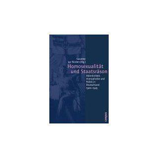Homosexualität und Staatsräson: Männlichkeit, Homophobie und