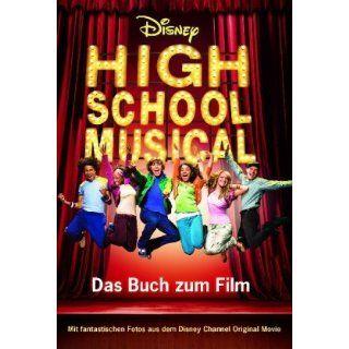 Disney High School Musical 1 Der Roman zum Film Walt