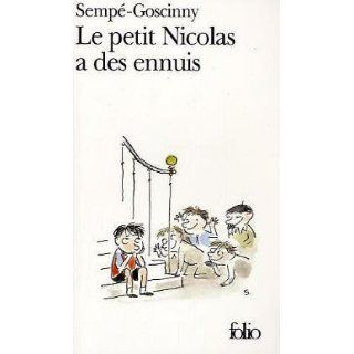 Le Petit Nicolas a des ennuis (Folio) Goscinny Sempe