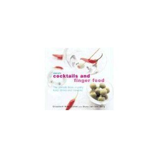 Complete Cocktails and Finger Food The Ultimate Book of Party Food