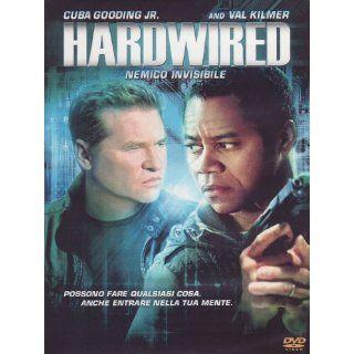 Hardwired   Nemico invisibile Cuba Gooding Jr., Val Kilmer