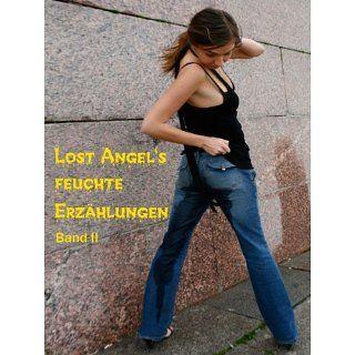 Lost Angels feuchte Erzählungen II eBook Lost Angel