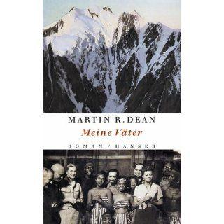 Meine Väter Roman Martin R. Dean Bücher