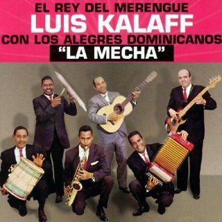 La Mecha Luis Kalaff